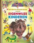 Diverse - Het Grote Gouden Boek voor Eigenwijze Kinderen