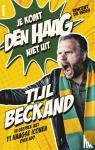 Vries, Vincent de - Tijl Beckand: Je komt Den Haag niet uit