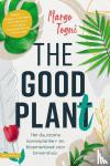 Togni, Margo - The good plant