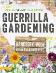 Gestel, Cerian 'Jenny' van - Guerrilla Gardening