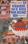 Ansary, Tamim - Een geschiedenis van de wereld door moslimse ogen