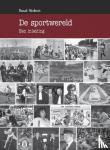 Stokvis, R. - De sportwereld