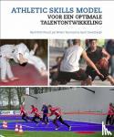 Wormhoudt, Rene, Teunissen, Jan Willem, Savelsbergh, Geert - Athletic skills model