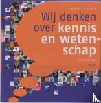Boekstal, Philippe - Wij denken over kennis en wetenschap Theorieboek