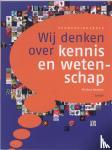 Boekstal, Philippe - Wij denken over kennis en wetenschap Verwerkingsboek