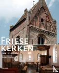 Lier, S. van, Steensma, R. - Friese kerken