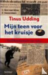 Udding, Tinus - Mijn teen voor het kruisje