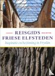 Betten, Erik - Reisgids Friese Elfsteden
