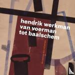 Steenbruggen, Han, Hart, Pieter de, Jordens, Peter, Sijens, Doeke - Hendrik Werkman