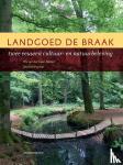 Laan-Meijer, Els van der, Purmer, Michiel - Landgoed De Braak