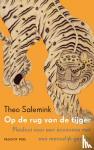 Salemink, Theo - Op de rug van de tijger