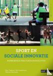 Theeboom, Marc, Haudenhuyse, Rein, Vertonghen, Jikkemien - Sport en sociale innovatie