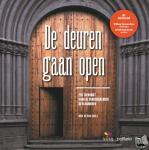 - De deuren gaan open