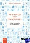 Faron, Gilles, Bayot, Dominique - Farmacologie voor vroedvrouwen