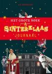 Boschhuizen, Ajé - Het grote boek van Het Sinterklaasjournaal