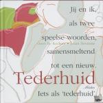 Kockere, Geert de - Tederhuid