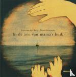 Berg, Lidewij van den - In de zee van mama's buik
