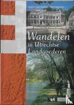 Delden, L. van, Vogelaar, P. - Wandelen in Utrechtse landgoederen