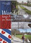 Delden, L. van, Vogelaar, P. - Wandelen rond Friese stinsen en states