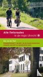 Post, Bas van der - Alle fietsroutes in de regio Utrecht