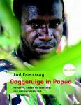 Kamsteeg, Aad - Ooggetuige in Papua