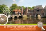 Ton, Anton - De Utrechtse Elfsteden Fietstocht