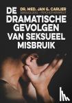 Dr. Carlier, Jan G. - Dramatische gevolgen van seksueel misbruik