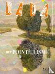 - Dada Pointillisme