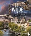 Daalder, Remco, Timmermans, Geert, Lemmens, Frans - De wilde stad
