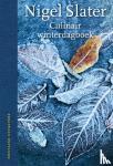 Slater, Nigel - Culinair winterdagboek