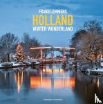 Lemmens, Frans, Steeden, Marjolijn van - Holland winter wonderland