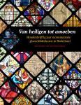 Ruyven-Zeman, Zsuzsanna van - Van heiligen tot amoeben
