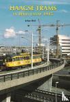 Blok, Johan - Haagse Trams in beeld vanaf 1945