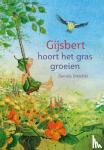 Drescher, Daniela - Gijsbert hoort het gras groeien