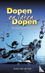Poll, E.W. van der - Dopen en laten dopen
