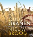 Berentschot, Ineke, Bas, Noor, Heerkens, Dion - Oude granen, nieuw brood