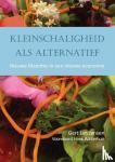 Jansen, Gert Jan - Kleinschaligheid als alternatief