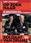 Juttmann, Bart - Op zoek naar soldaat van Oranje