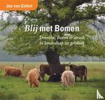 Ginkel, Jan van - Blij met bomen