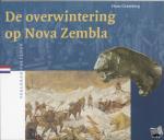 Gramberg, H. - Verloren verleden De overwintering op Nova Zembla