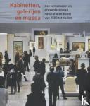 - Kabinetten,galerijen en musea