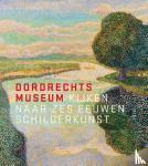 Noortwijk, Liesbeth van - Dordrechts Museum