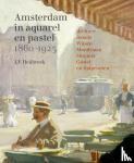 Heijbroek, J.F. - Amsterdam in aquarel en pastel 1860-1920