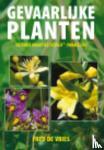 Vries, Fred de - Gevaarlijke Planten