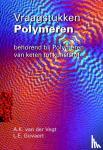 Vegt, A.K. van der, Govaert, L.E. - Vraagstukken polymeren