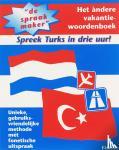 Kiris, M., Lubbers-Muijlwijk, José - De spraakmaker Nederlands Turks