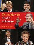 Veer, Bert van der - De magie van Studio Aalsmeer
