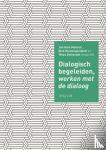 - Dialogisch begeleiden, werken met de dialoog