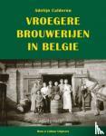 Calderón, Adelijn - Vroegere brouwerijen in België