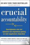 Patterson, Kerry, Grenny, Joseph, Maxfield, David, McMillan, Ron, Switzler, Al - Crucial accountability